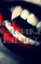 My Vampire Friend by interruptingsquirrel