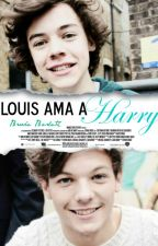 Louis ama a Harry [LQAH 2]  Larry Stylinson  AU [NUNCA LO EDITARE] by lookingformyhi