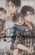 The Divorced Neighbors. [ERERI/RIREN] by Heichou_Anna