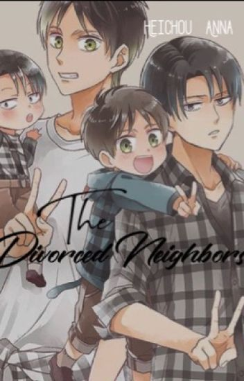The Divorced Neighbors. [ERERI/RIREN]