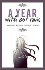 A YEAR WITHOUT RAIN (Book 1) by nightenegale_