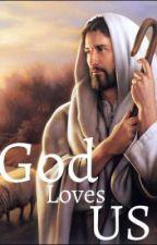 God loves us by BeeBeeBoop