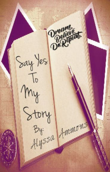 Say Yes to My Story! by darkdemon125