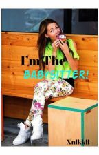 I'm The Babysitter »Dutch Nash Grier Fanfiction« by Xnikkii_