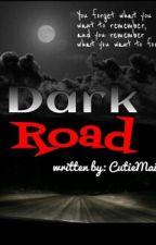 Dark Road by CutieMaica