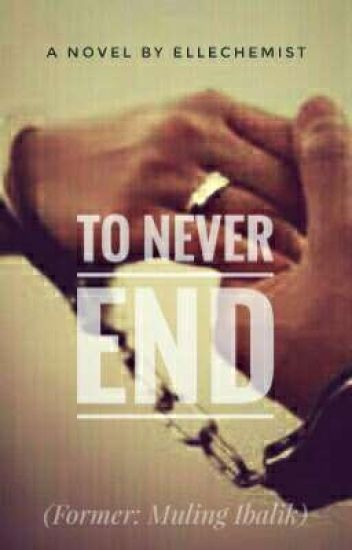 To Never End