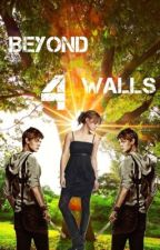 Beyond 4 Walls *On Semi-Haitus* (The Scorch Trials) by Chaospossum
