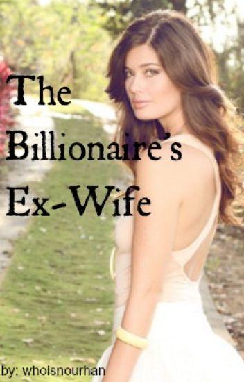 The Billionaire's Ex-Wife (HIATUS)