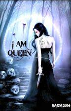 I AM QUEEN by Raiza_11