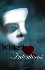 Wicked Intentions by wickedintentions