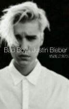 Bad Boy | Justin Bieber by memoriesdestroyus
