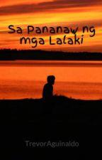 Sa Pananaw ng mga Lalaki by TrevorAguinaldo