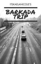 Barkada Trip by ItsKaelaNicole