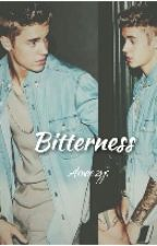 Bitterness ( Sequel to Getting Babysat by Justin Bieber) by Ameezys