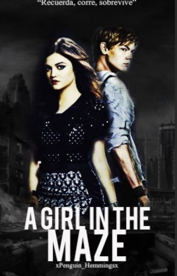A Girl in the Maze >> Newt