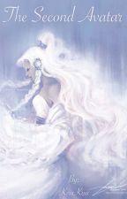 The Second Avatar by KiraKisa