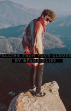 Falling From Your Clouds || j.c by fangirl138