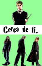 Cerca de ti (Drarry) by HP_Infinite