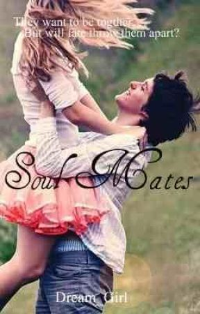 Soul Mates by Dream_Girl