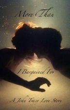 More Than I Bargained For (John Tracy Love Story Thunderbirds 2004) by UnaNova