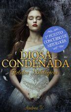Diosa condenada (Concurso de Mitología) © by Swelle_fanfics