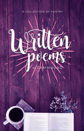 Written Poems by Zammurad