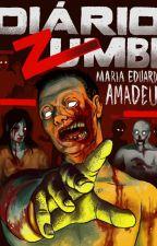 Diário Zumbi by MariaEduardaMoraes4
