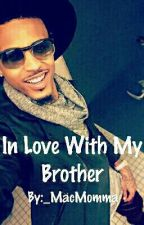 In Love With My Brother (August Alsina) by EnglandSteele