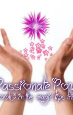 Passionate Power (final book in Magic Tips trilogy.) by FabGirl3