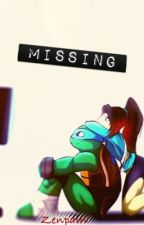 Missing (TMNT FanFiction) by Zenpain