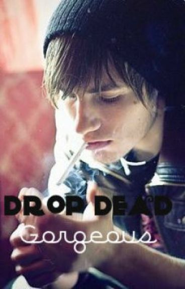 Drop Dead Gorgeous (YoungWritersPrize)