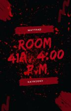 Room 41A, 4:00 p.m [completed] by katroony