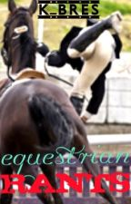 Equestrian Rants by K_BRES