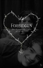Forbidden - Larry Stylinson (Adaptación) by HeIsTaken