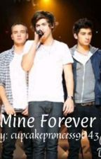 Mine Forever (1D fanfic) by cupcakeprincess9043