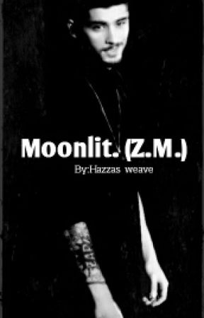 Moonlit (Z.M) by harrystyles009