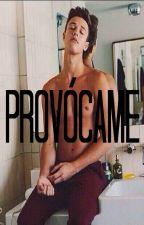Provócame. by nicolebrito07