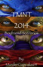 TMNT Reader Scenerios by imMurderCupcake