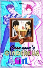 Casanova's Cinderella Girl [Completed] by Phoenix8ashes