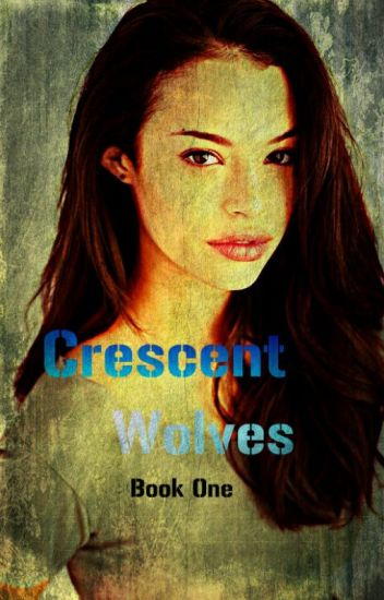 Crescent Wolves (The Originals, Book One)