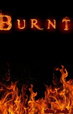 Burnt (Book One in the Elementals Saga) by braceface126