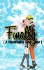 ✔ Finally [A NaruSaku One-Shot] by MistyAnnE_04