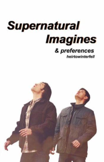 Supernatural Imagines REQUESTS OPEN