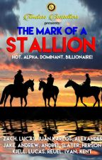 The Mark Of A Stallion by iamsharonrose