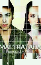 Maltratada (Prince Royce & Tú) by PrincepsDaniela