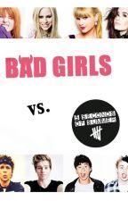 Bad Girls vs. 5 Sos by calleja14
