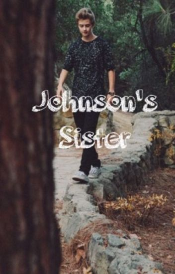 Johnson's Sister {Book1⃣}