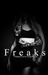 Freaks by VintageAutumn