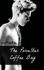 The PornStar Coffee Boy! (boyxboy) by YorTzekai