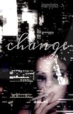 Change by narrylyrics